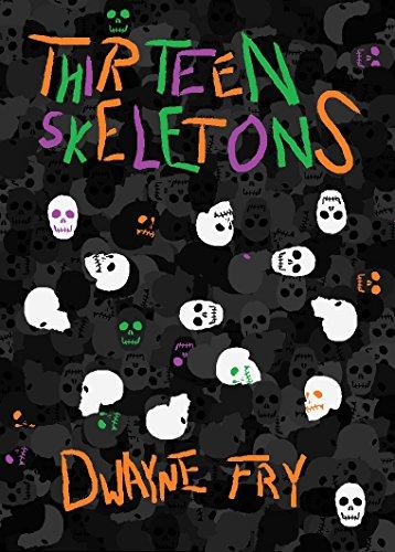Thirteen Skeletons.jpg