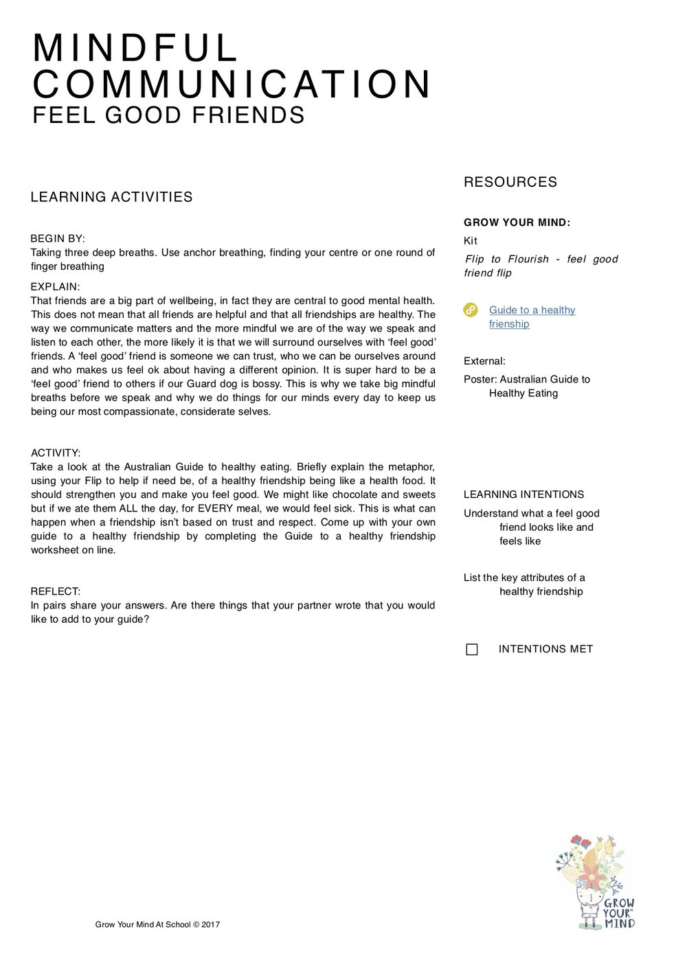 Lessons on communication - Year 3-6 although work tasks can be adapted for all year levels