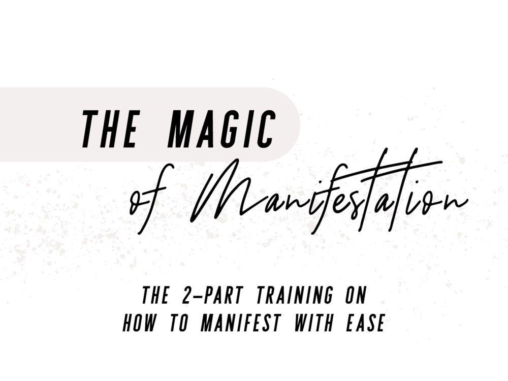 The Magic of Manifestation.png