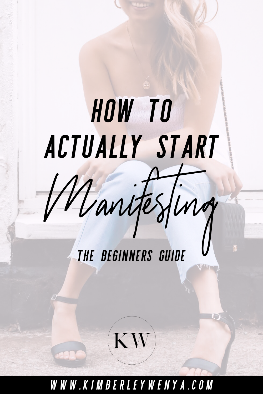 how-to-start-manifesting-the-beginners-guide.jpg