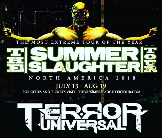 2 Newly Added @summerslaughter Dates - 7/27 - Guelph, ON @ Guelph Concert Theatre + 7/31 - Ft. Wayne, IN @ Piere's  SUMMER SLAUGHTER 2018: 7/13 - Raleigh, NC @ The Ritz Raleigh 7/14 - Myrtle Beach, SC @ House of Blues 7/15 - Atlanta, GA @ The Masquerade 7/17 - Lynchburg, VA @ Phase 2 7/18 - Baltimore, MD @ Baltimore Ssound Stage 7/19 - New York City, NY @ Irving Plaza 7/20 - Sayreville, NJ @ Starland Ballroom 7/21 - Worcester, MA @ The Palladium 7/22 - Philadelphia, PA @ Theater of Living Arts 7/24 - Chicago, IL @ Concord Music Hall 7/26 - Detroit, MI @ Majestic Theater 7/27 - Guelph, ON @ Guelph Concert Theatre 7/28 - Montreal, QC @ Heavy MTL 7/30 - Columbus, OH @ Express Live 7/31 - Ft. Wayne, IN @ Piere's 8/02 - Kansas City, MO @ Uptown Theater 8/03 - Minneapolis, MN @ Skyway Theater 8/05 - Denver, CO @ Ogden Theatre 8/09 - Sacramento, CA @ Ace of Spades 8/10 - Berkeley, CA @ The UC Theater 8/11 - Los Angeles, CA @ The Novo 8/12 - Anaheim, CA @ Grove of Anaheim 8/14 - Tempe, AZ @ The Marquee 8/17 - Dallas, TX @ Gas Monkey Live! 8/18 - Houston, TX @ House of Blues 8/19 - Austin, TX @ Empire Garage  #TerrorUniversal #SummerSlaughter  #BetweenTheBuriedAndMe #BornOfOsiris #VeilOfMaya #Erra #TheAgonyScene #Allegaeon #Soreption #Entheos #MakeThemBleed #MinusHeadRecords #CIAManagement