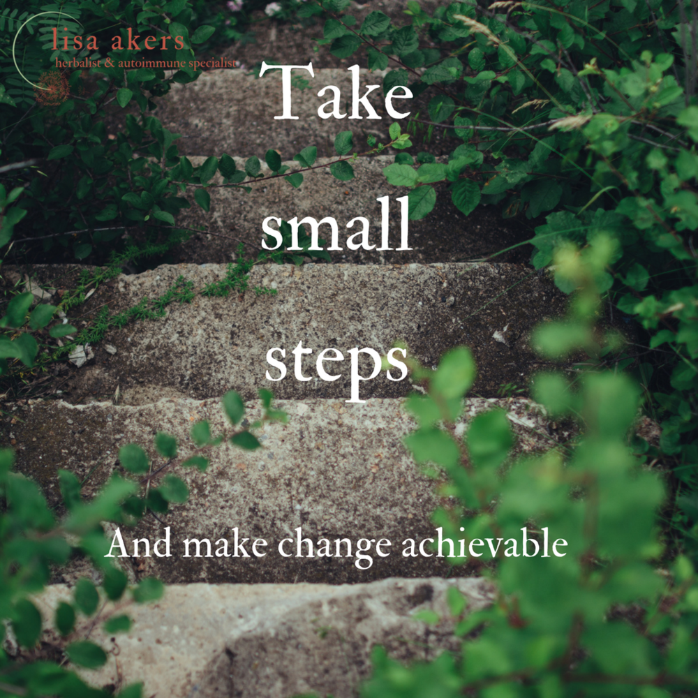 Take small steps...and make change achievable