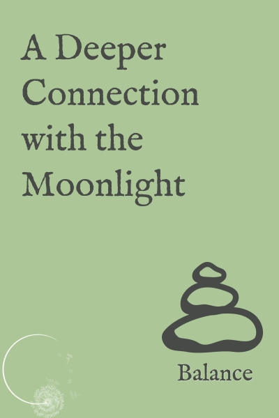 deeper-connection-with-moonlight.jpg