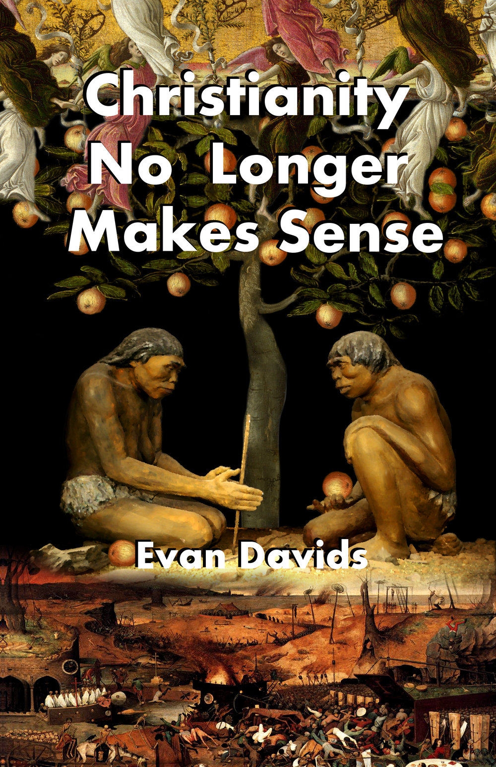 Christianity No Longer Makes Sense Book Cover