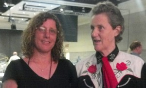 Thrilled to meet Temple Grandin who has accomplished major advances in animal welfare and the understanding of animals.