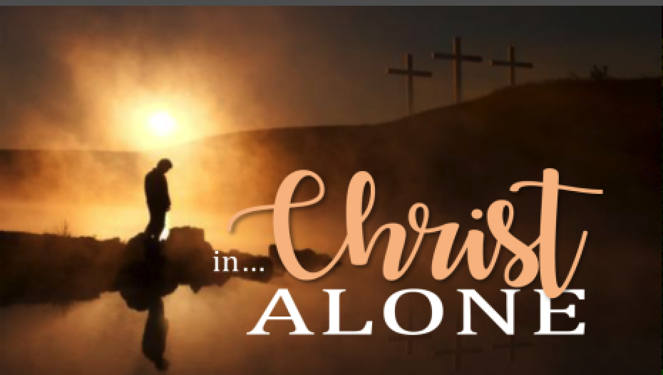 In Christ Alone - Part of the Acts Series Acts of Faith and ProclomationPastor Sid June 24 2018Acts 15:1-21
