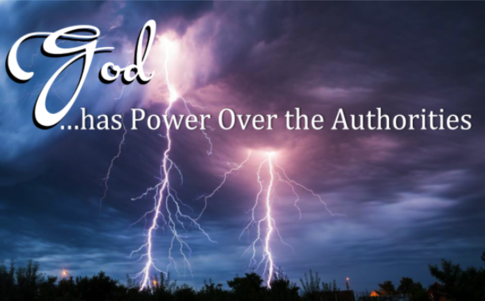 God has Power Over the Authorities - Part of the Acts of Faith and ProclomationPastor Fred August 5 2018Acts 17:1-9
