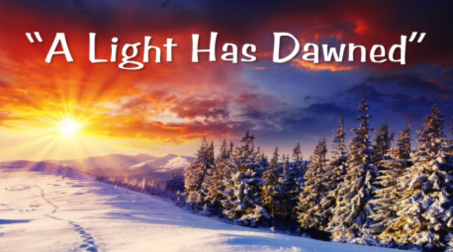 A Light Has Dawned - Guest Pastor David Tigchelaar Jr.December 30 2018Isaiah 9:1-7 NIVMathew 4:12-17 NIV