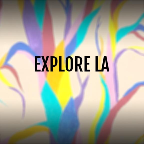 EXPLORE LA.jpg