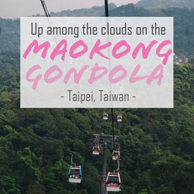 Among the clouds in Maokong (or 'The Most Expensive Cup of