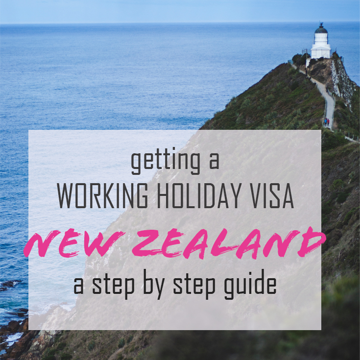 Getting a Kiwi Working Holiday visa: A step-by-step guide