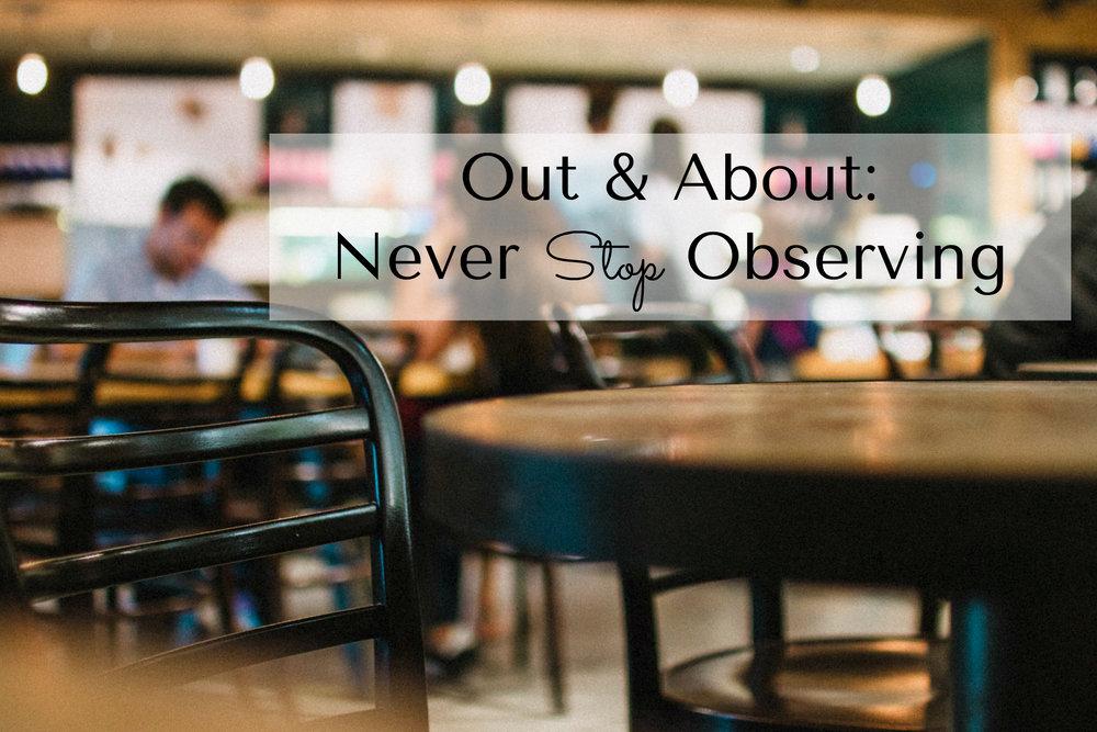 never-stop-observing.jpg