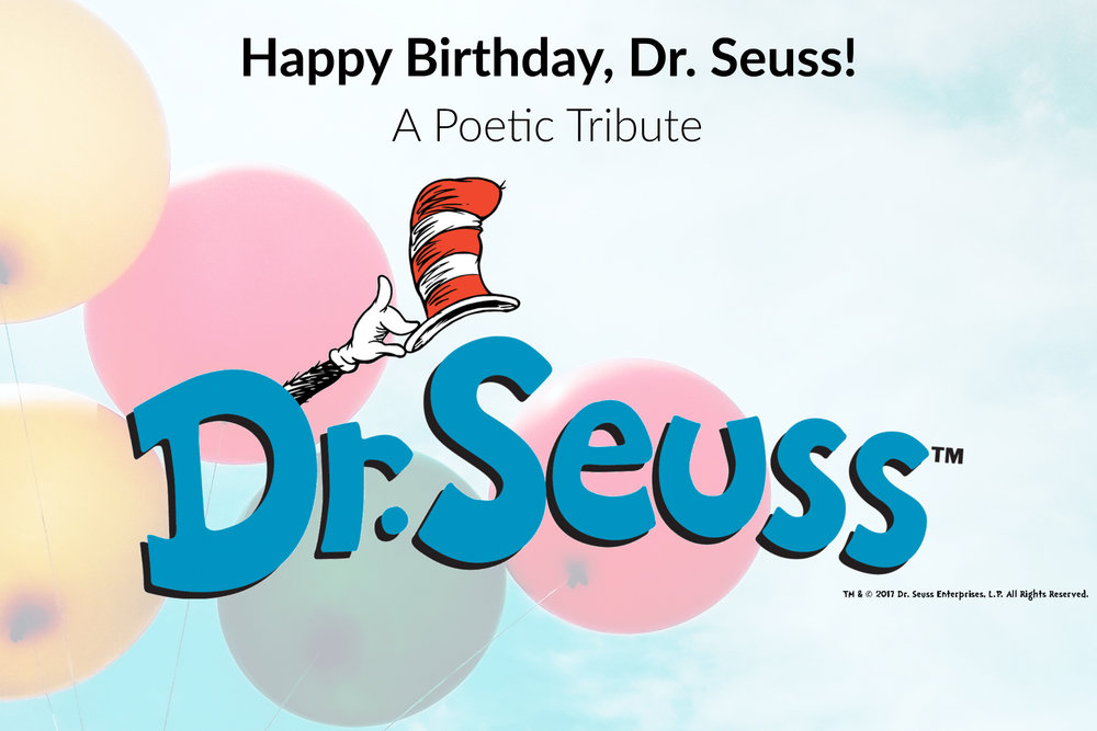 happy-birthday-dr-seuss-poetic-tribute-oleszek.jpg