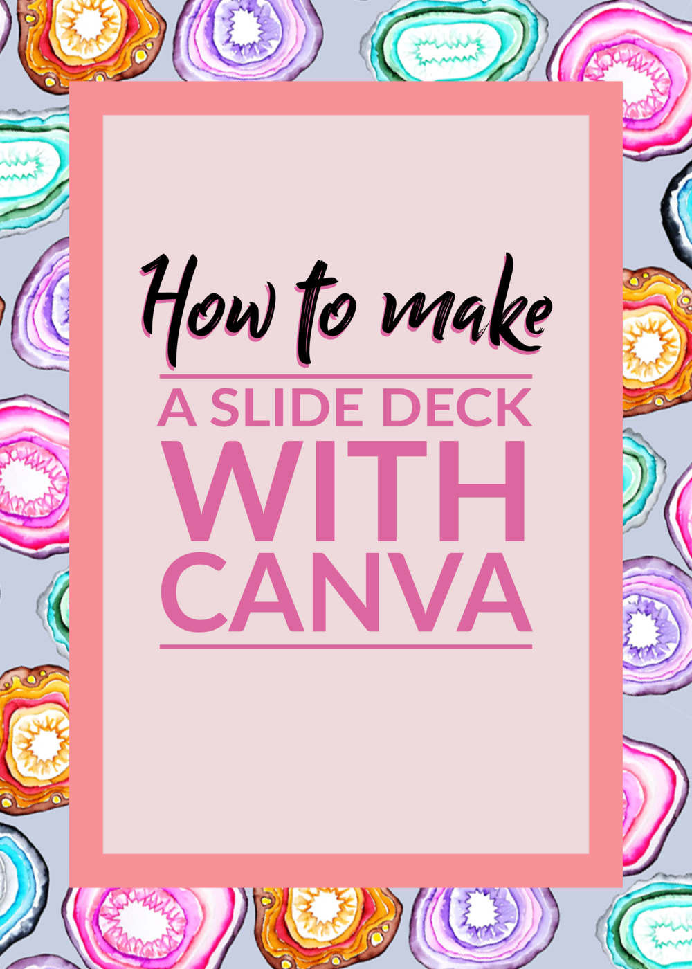 How to make a slide deck with Canva by Making Something Rad