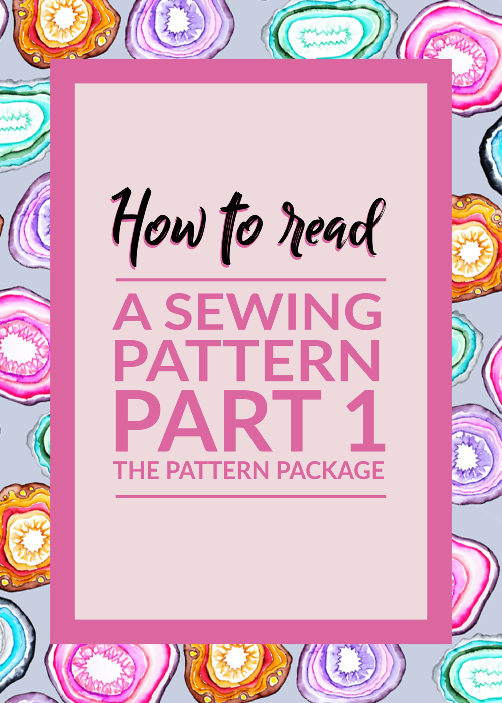 How to read a sewing pattern Part 1 by Making Something Rad