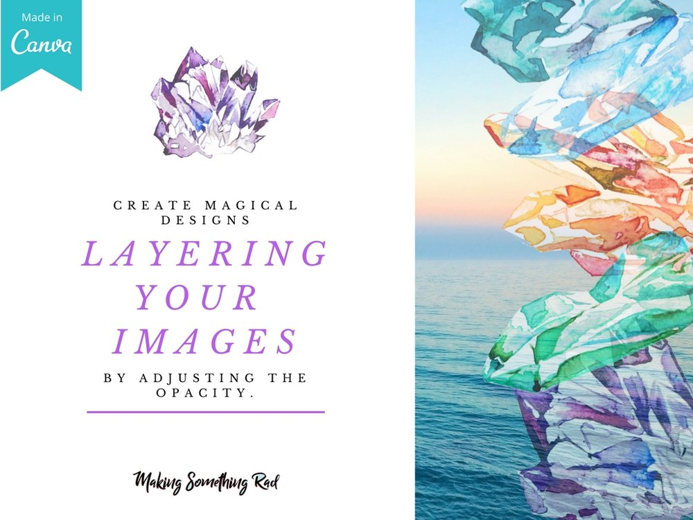 Use layering in Canva to create beautiful images