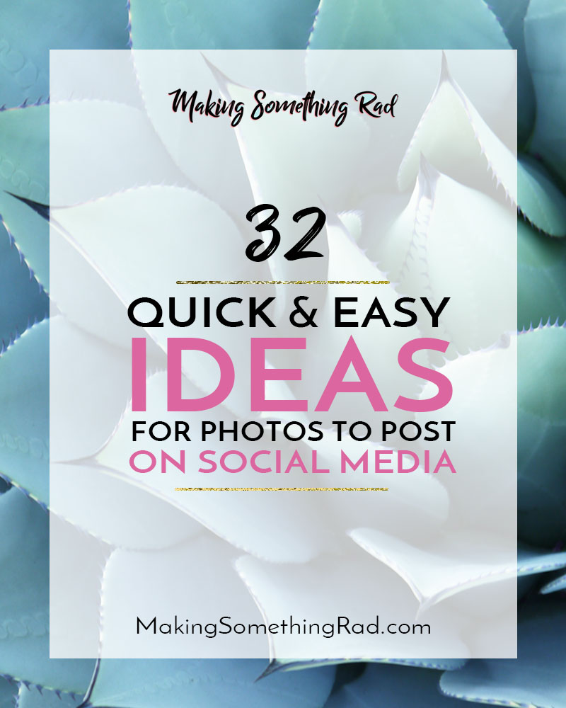 32 quick and easy social media post ideas