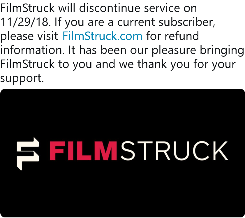 Screenshot_2018-10-26 FilmStruck on Twitter FilmStruck will discontinue service on 11 29 18 If you are a current subscriber[...].png