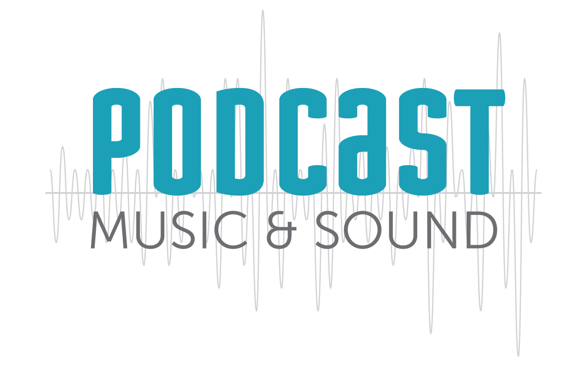 Podcast Music & Sound