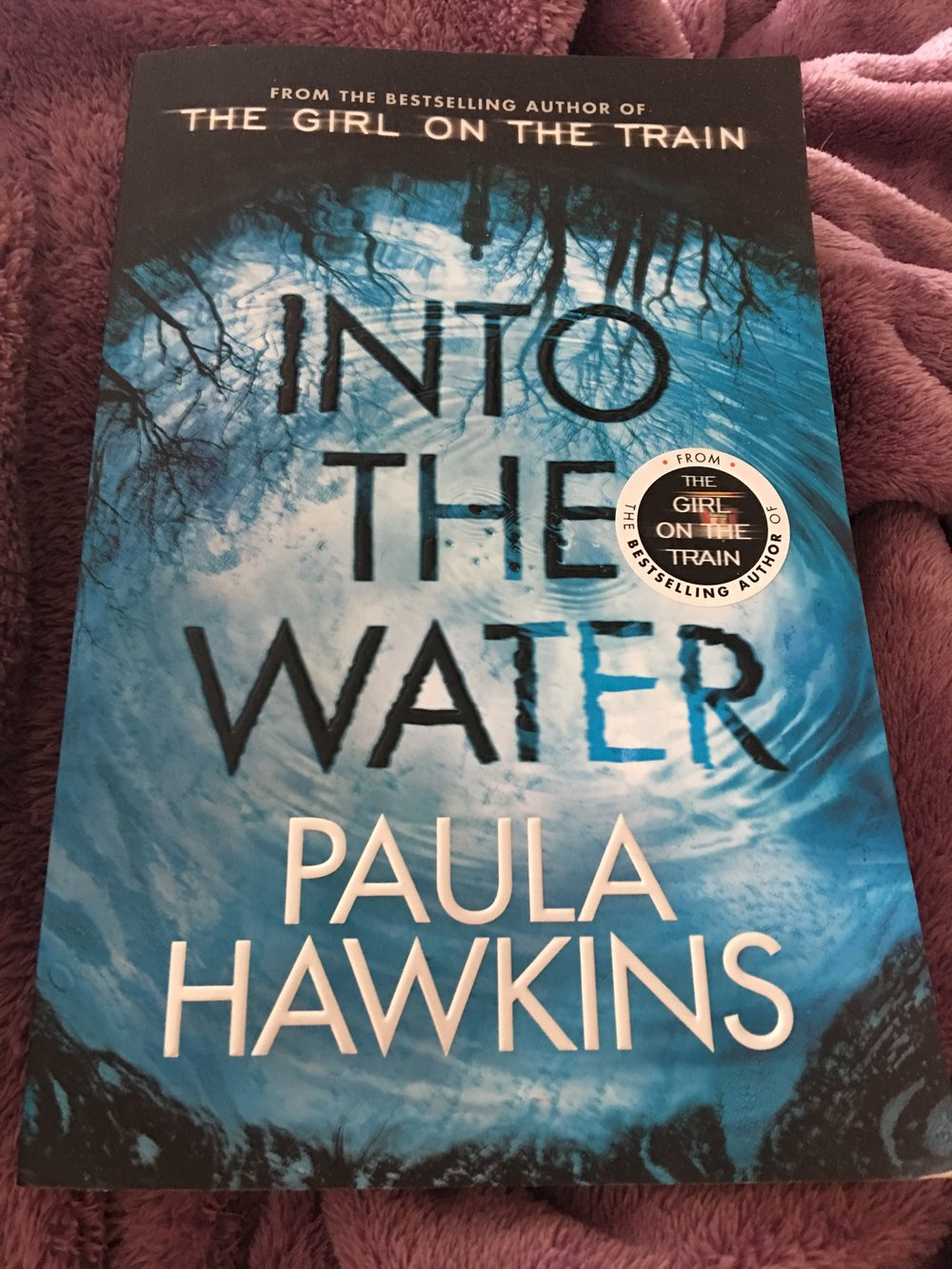 Into the Water - By Paula Hawkins | StandaloneMy rating: 4 stars  |  Pages: 356What made me pick it up: I was curious after not liking The Girl on the TrainFormat: Paperback  |  Source: Borrowed2018 challenge/s: Goodreads 2018 Reading Challenge