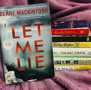 ARC for Let Me Lie, so happy to have this one!