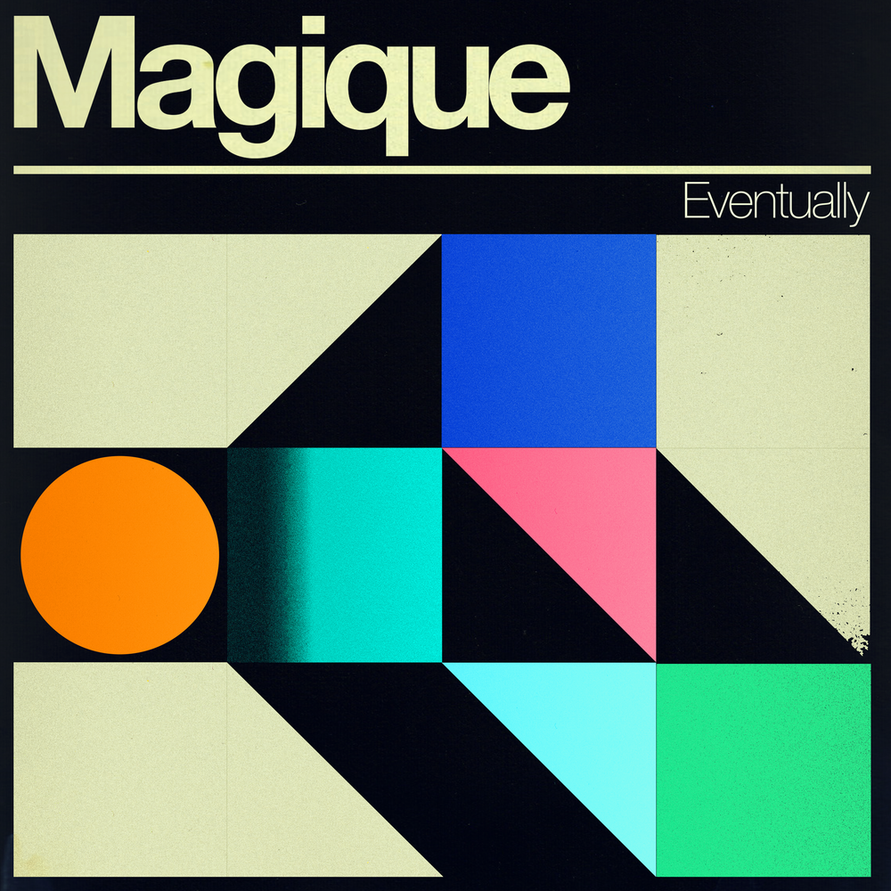 Magique, Eventually Single (2).png