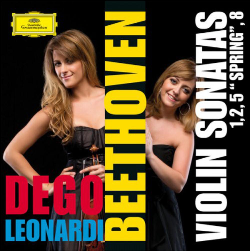 """BEETHOVEN Violin Sonatas 1-2-5 """"Spring""""-8 Francesca Dego, violin Francesca Leonardi, piano 2014 Deutsche Grammophon 481 1407 GH DDD CD iTunes"""