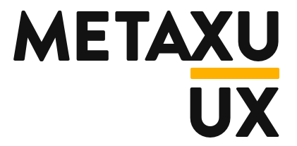 METAXU UX | Experience Strategy, Customer Journey Mapping, UX Design, Design Thinking Workshops