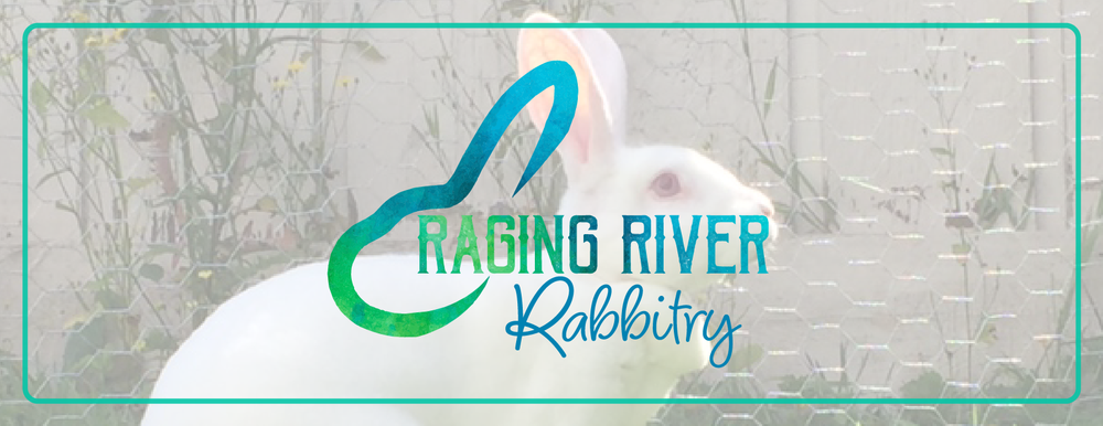 Raging River Rabbitry | Washington State Rabbit Breeding