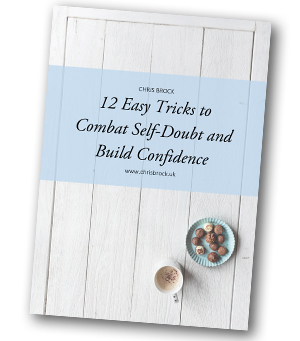 12 steps to overcome self doubt and build confidence chris brock