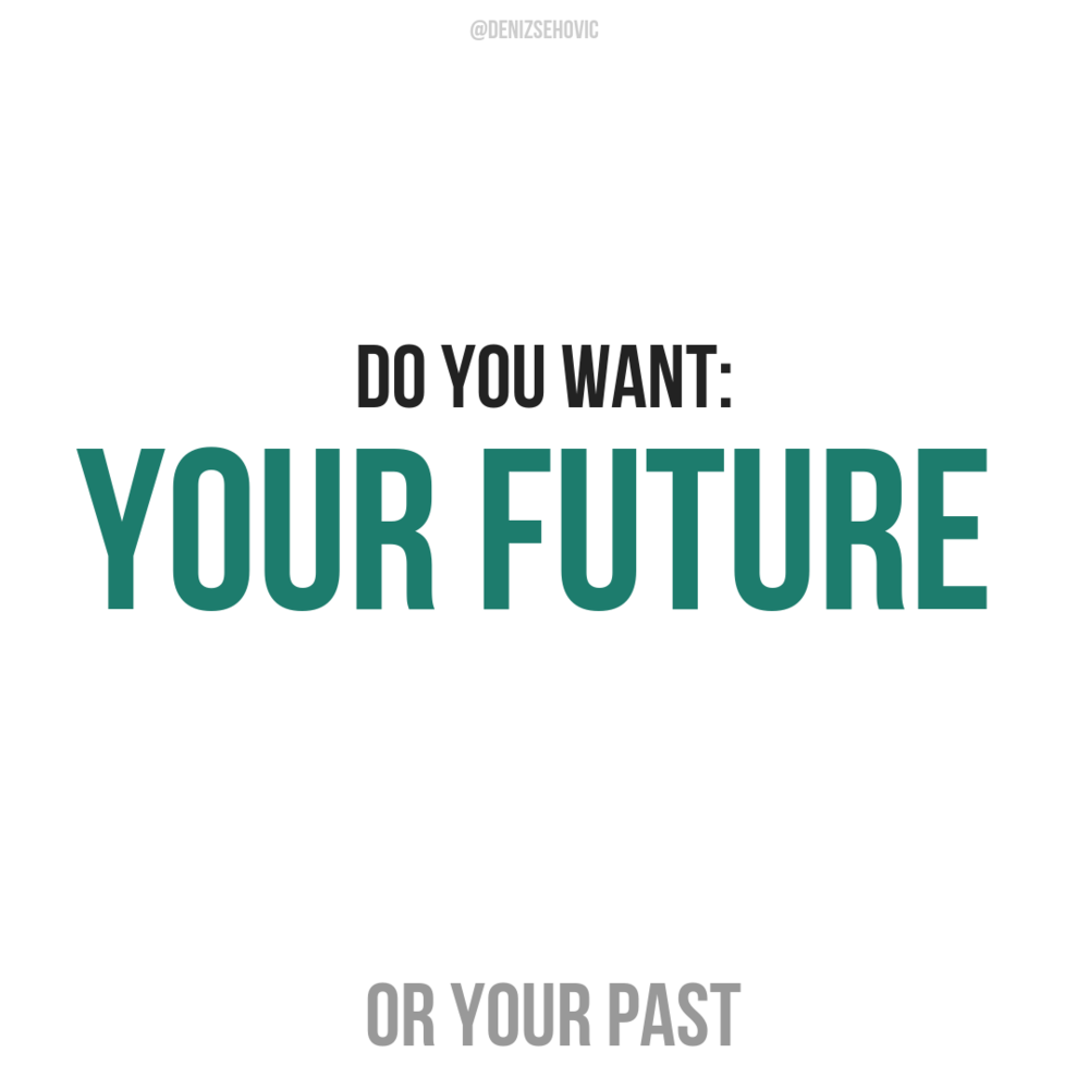 Copy of Your futureORYour past.png