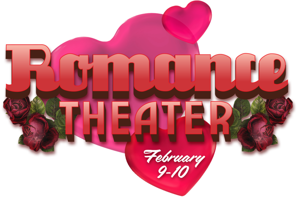 Romance Theater is a pay-what-you-can event. Feb. 9–10 at 7:30 in the Cheek Theatre.