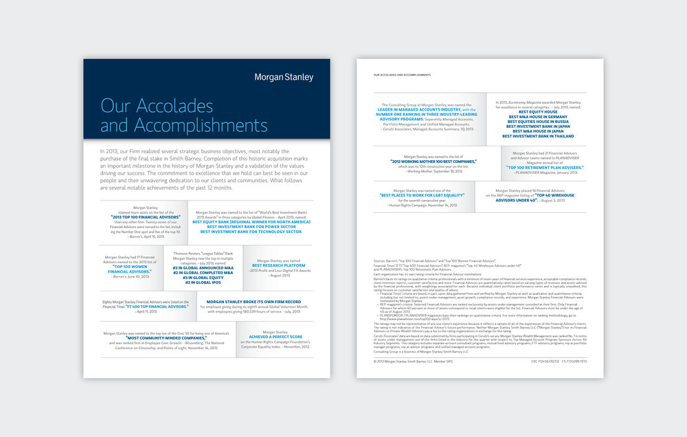 Accolades and accomplishments Newsletter  Morgan Stanley, 2009 to Present, New York, NY