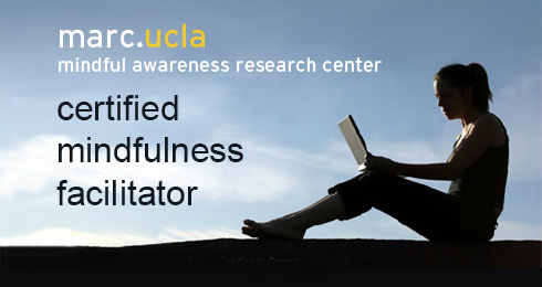 UCLA MARC Certified Mindfulness Facilitator
