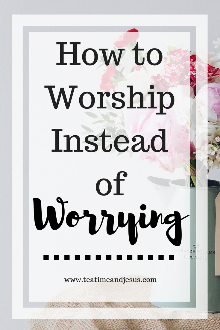 Sometimes its so difficult to stop worrying and start trusting.  One of the easiest things that we can do to curb our worrying is to worship. To fix our eyes on Jesus and trust him. Read on to find how you can stop worrying through worship.
