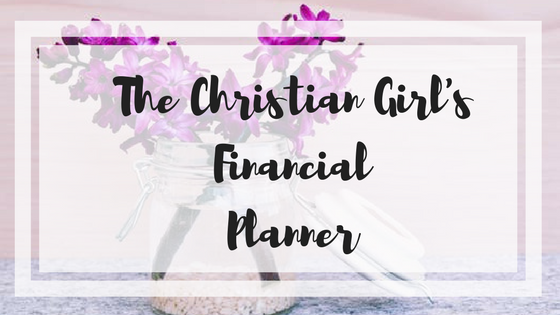 The Christian Girl's Financial Planner.png