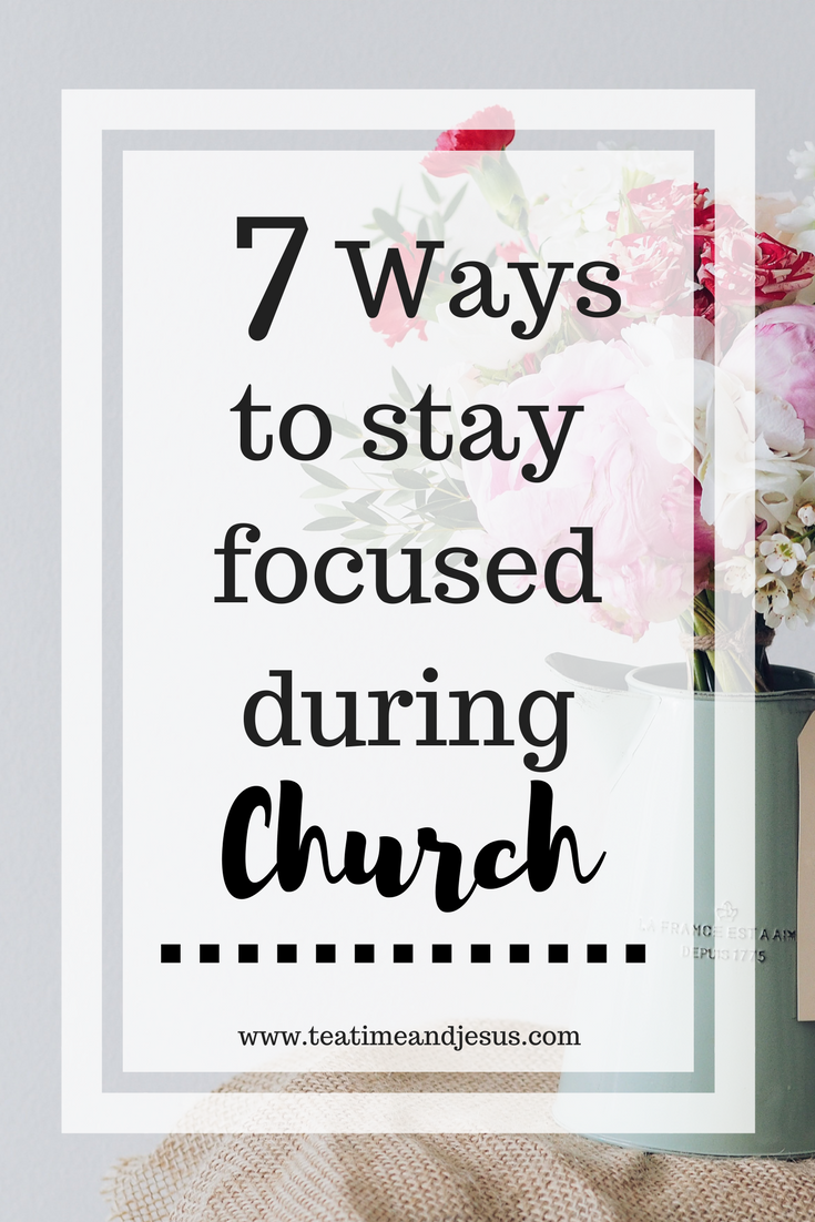 Sometimes its hard to stay focused during church. Sunday morning is usually when you remember all the things you need to do and have a hard time quieting your mind. But there are so many things we can do to stay more focused during church. Check out these 7 ways to stay more focused during church.