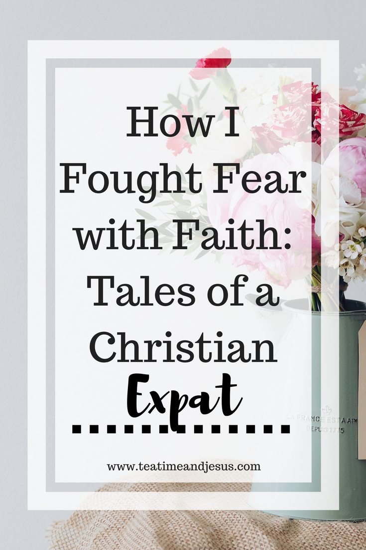How I Fight Fear with Faith