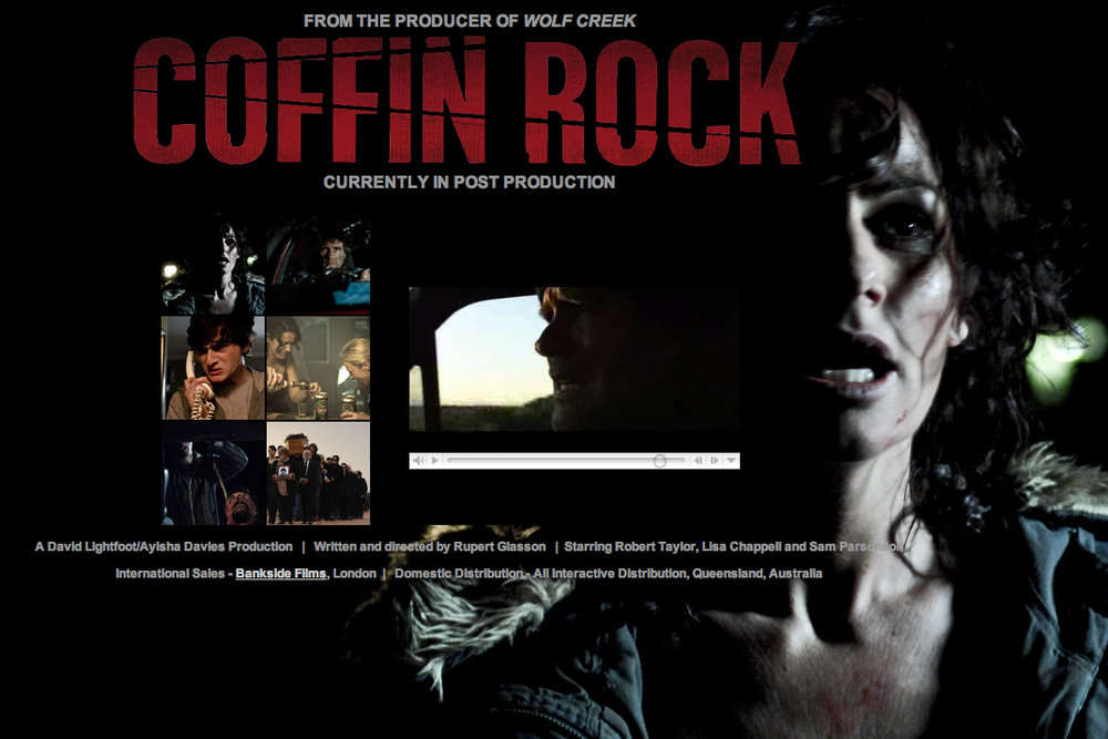 Coffin Rock - Rupert Glasson - Feature Drama - 2009Directed by Rupert Glasson, and produced by David Lightfoot (Wolf Creek). A woman unable to conceive a child with her husband, despite 15 months of trying, makes the drunken mistake of sleeping with a young stranger. The stranger then goes to terrifying lengths to prove his paternity.The score is a dark blend of Celli and Contrabass, with very dynamic percussive sounds. Added to that is prepared piano and brooding electronic soundscapes. More Info