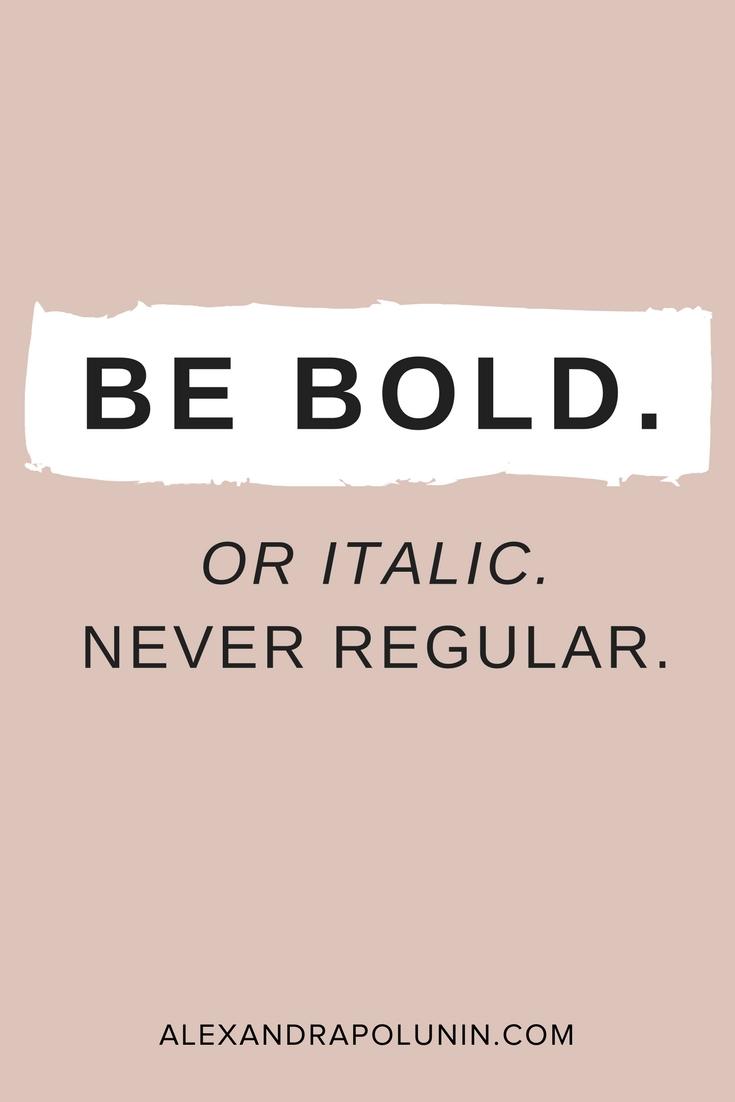 Be bold or italic.jpg