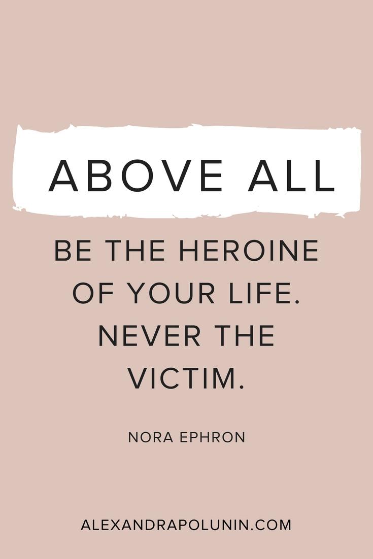 Above all be the heroine.jpg