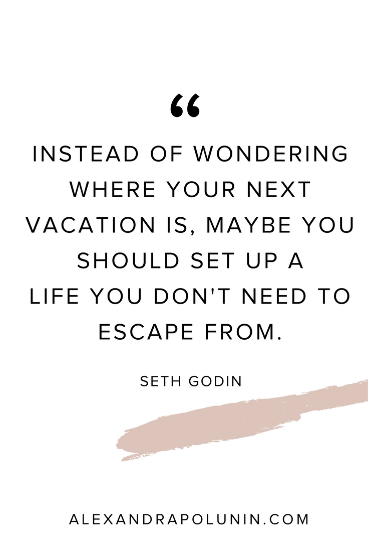 Instead of wondering where your next vacation is.jpg