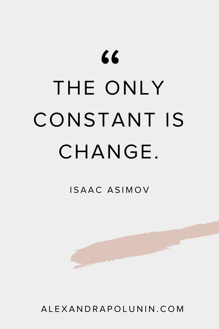 The only constant is change.jpg