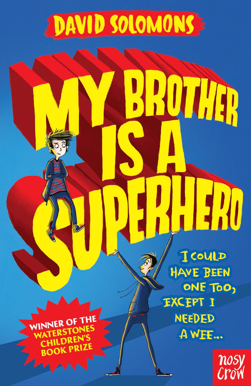Brother is a Superhero.jpg