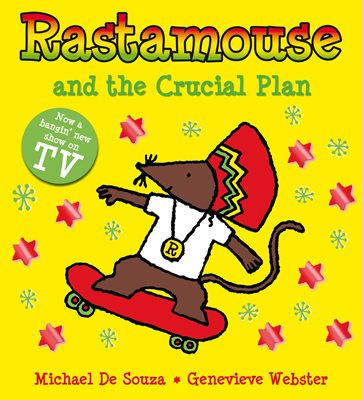 9781447216957rastamouse and the crucial plan_jpg_363_400.jpg