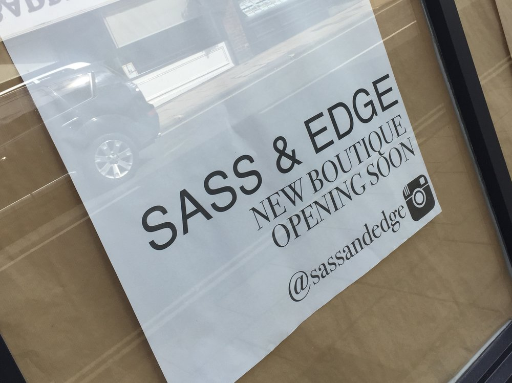Sass and Edge opening on Southgate Street