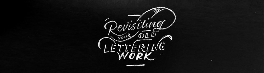 Revisiting your old lettering workArtboard 1.jpg