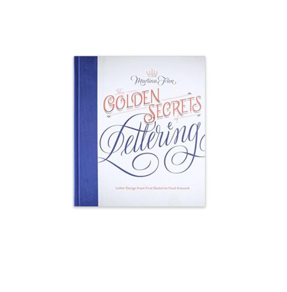 The Golden Secrets of Lettering (Martina Flor) -
