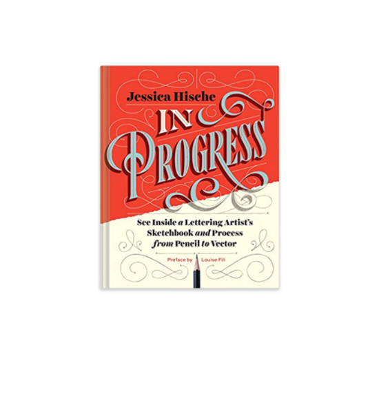 In Progress (Jessica Hische) -