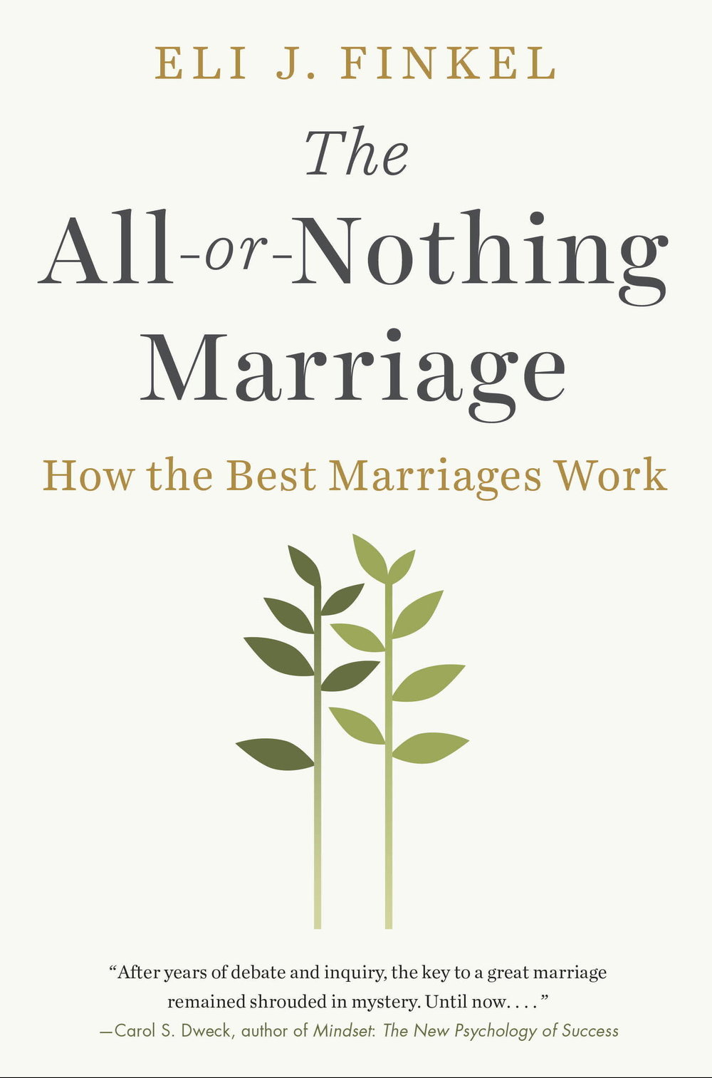 Practically Married : The All-or-Nothing Marriage: How the Best Marriages Work